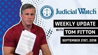 Tom Fitton's Weekly Update - BREAKING - The DOJ & FBI's LATEST Effort to Overthrow President Trump