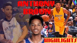 Anthony Brown Los Angeles Lakers / New Orleans Pelicans Career Highlights   2015 NBA Draft 34th Pick
