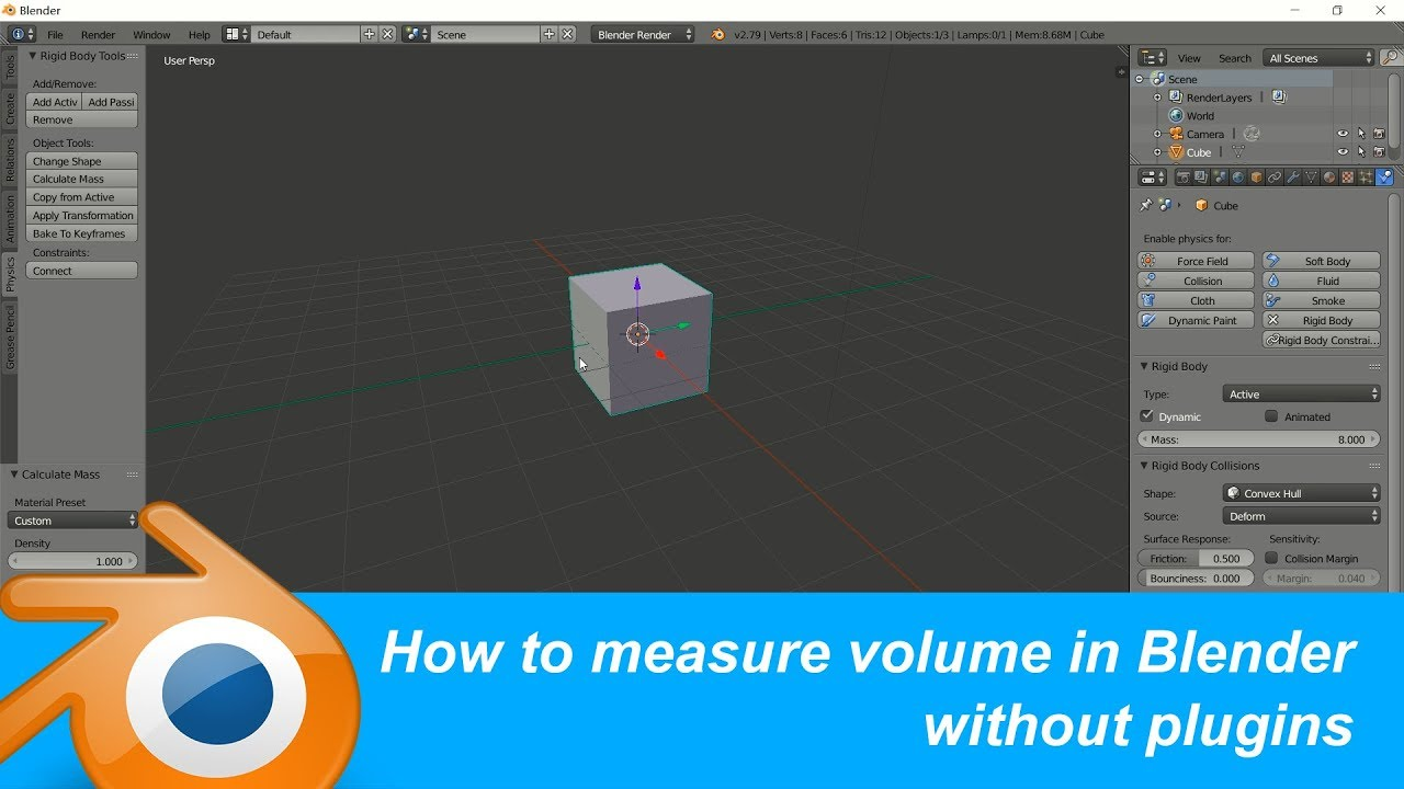 Blender Tip: How to measure the mesh volume without plugins