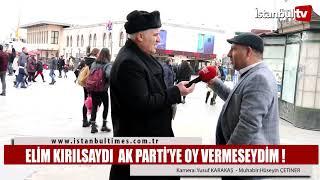 ELİM KIRILSAYDI  AK PARTİ'YE OY VERMESEYDİM !