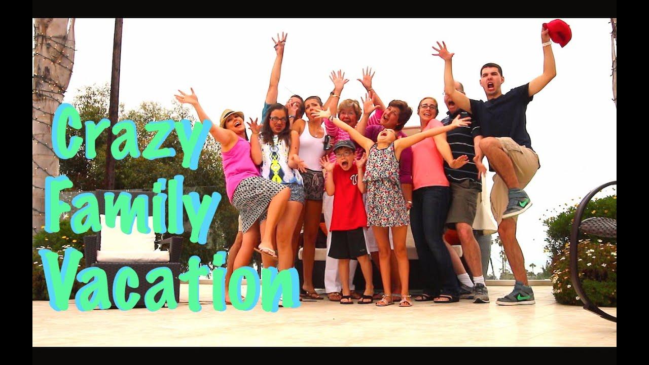 CRAZY FAMILY VACATION