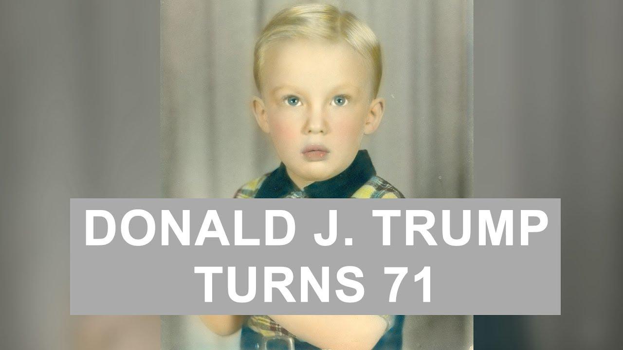 Donald Trump Turns 71 Happy Birthday Mr President