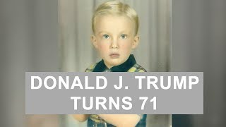 Donald Trump turns 71; Happy Birthday Mr. President
