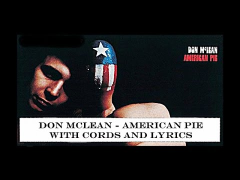 Don Mclean - American Pie -w- Chords & Lyrics
