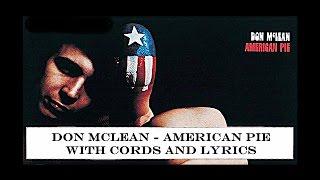 Don Mclean - American Pie -w- Chords & Lyrics