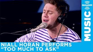 """Niall Horan performs """"Too Much To Ask"""" LIVE in the SiriusXM studios 