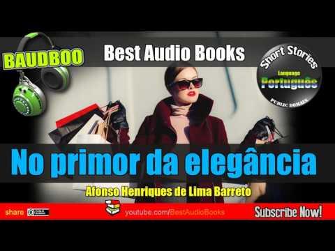 No primor da elegância (Contos de Lima Barreto) - [ Best AudioBooks - Public Domain Free ]