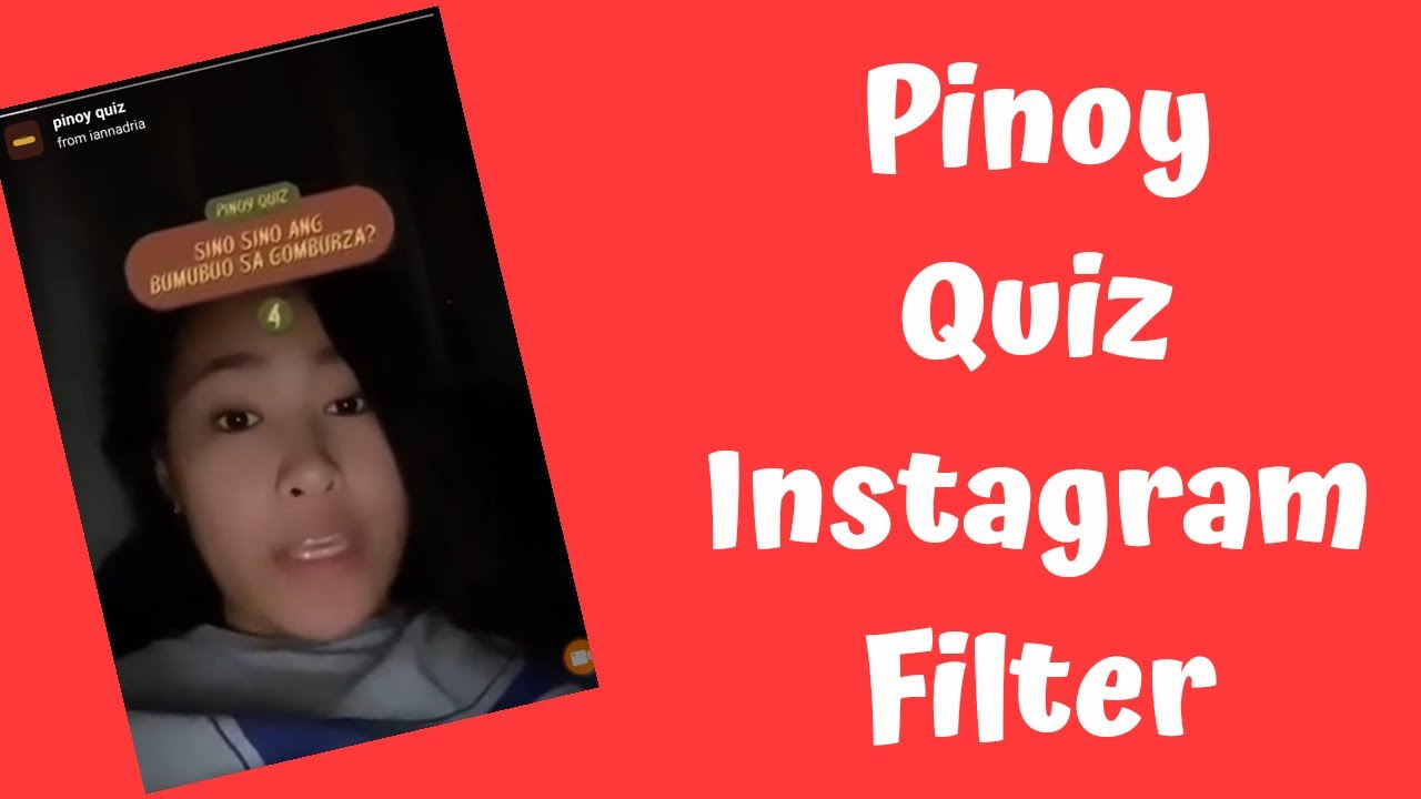 How To Get Pinoy Quiz Instagram Filter Youtube