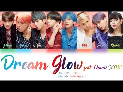BTS (방탄소년단) & Charli XCX - Dream Glow (BTS WORLD OST Part 1) Lyrics Color Coded (Han/Rom/Eng)