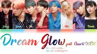 Gambar cover BTS (방탄소년단) & Charli XCX - Dream Glow (BTS WORLD OST Part 1) Lyrics Color Coded (Han/Rom/Eng)