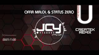 Offir Malol & Status, Zero U Createk Remix