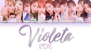 IZ*ONE (아이즈원) 'Violeta (비올레타)' [HAN|ROM|ENG Color Coded Lyrics]