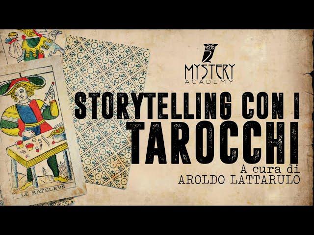 STORYTELLING CON I TAROCCHI con AROLDO LATTARULO!