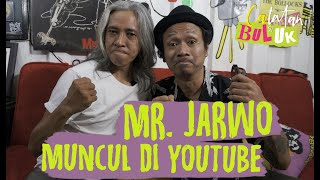 Mr. Jarwo Muncul di YouTube #catatansibuluk