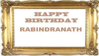 Rabindranath   Birthday Postcards & Postales - Happy Birthday