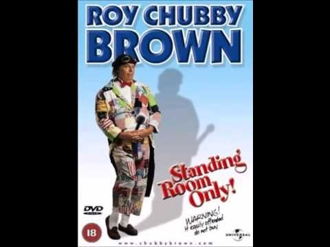 Roy chubby brown video clips