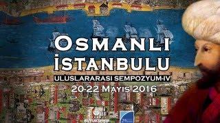 Osmanlı İstanbulu Uluslararası Sempozyumu IV Tanıtımı