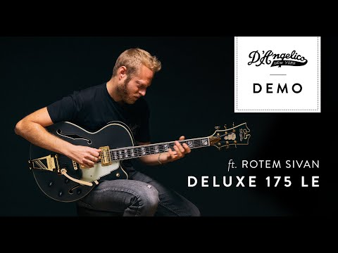 Deluxe 175 LE Demo with Rotem Sivan   D'Angelico Guitars