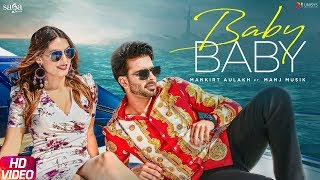 Mankirt Aulakh Baby Baby Manj Musik Directorgifty New Punjabi S 2019 Saga