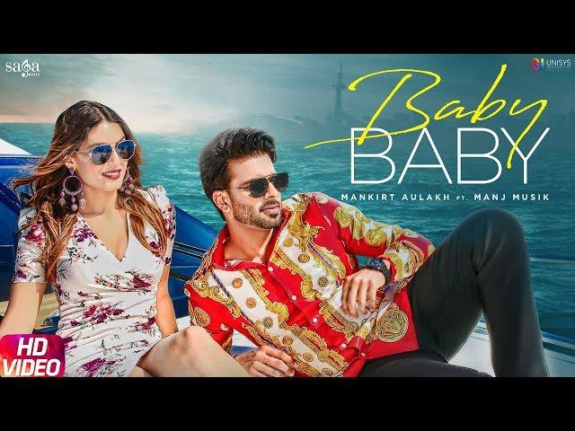 Mankirt Aulakh - Baby Baby   Manj Musik   DirectorGifty   New Punjabi Songs 2019   Saga Music