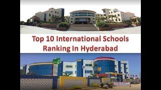Top 10 International Schools Ranking In Hyderabad | Refer Description Box For Details