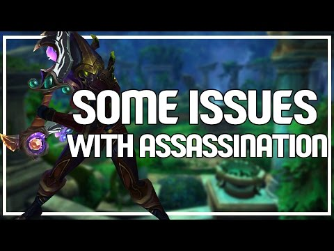 SOME ISSUES WITH ASSASSINATION - Assassination Rogue PvP WoW 7.0.3