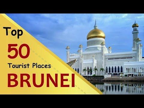"""BRUNEI"" Top 50 Tourist Places   Brunei Tourism"
