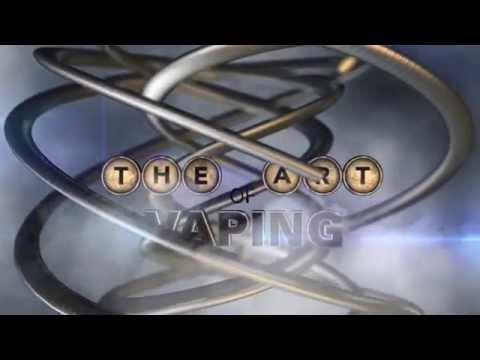 The Art of Vaping