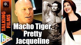 Nathan Jones EXCLUSIVE On A Flying Jatt   Tiger Shroff   Jacqueline Fernandez
