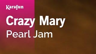 Karaoke Crazy Mary - Pearl Jam *