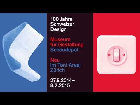 100 Jahre Schweizer Design * 100 Years of Swiss Design