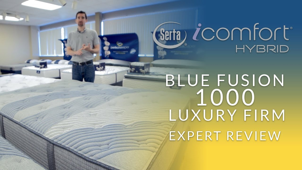 Serta Mattress Uk Serta Icomfort Hybrid Blue Fusion 1000 Luxury Firm Mattress Expert Review