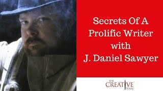 Secrets Of A Prolific Writer With J.D.Sawyer