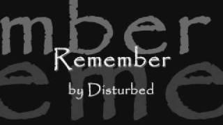 Remember by Disturbed (lyrics)