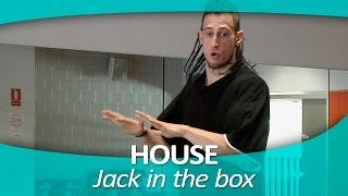 HOUSE 4. Jack in the box