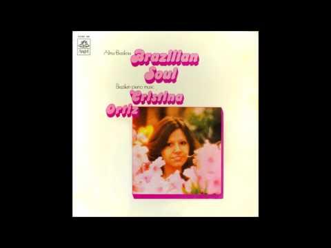 LP Brazilian soul - Alma brasileira (Cristina Ortiz, piano) (1974)