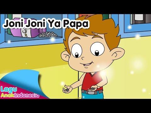 Joni Joni Ya Papa | Lagu Anak Indonesia