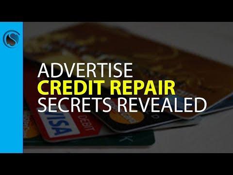 Advertise Credit Repair. Secrets Revealed