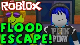 ROBLOX FLOOD ESCAPE! - DROWNING! I CAN'T SWIM AT ALL!