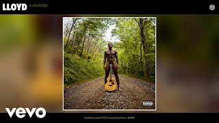 Lloyd - Caramel (Audio)