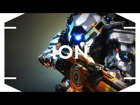 TITANFALL 2 - Decisions, Decision, Decision (ION Overview)