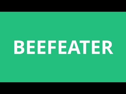 How To Pronounce Beefeater - Pronunciation Academy