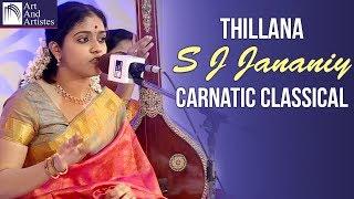 Thillana | S J Jananiy | Carnatic Classical Music | Idea Jalsa | Art and Artistes