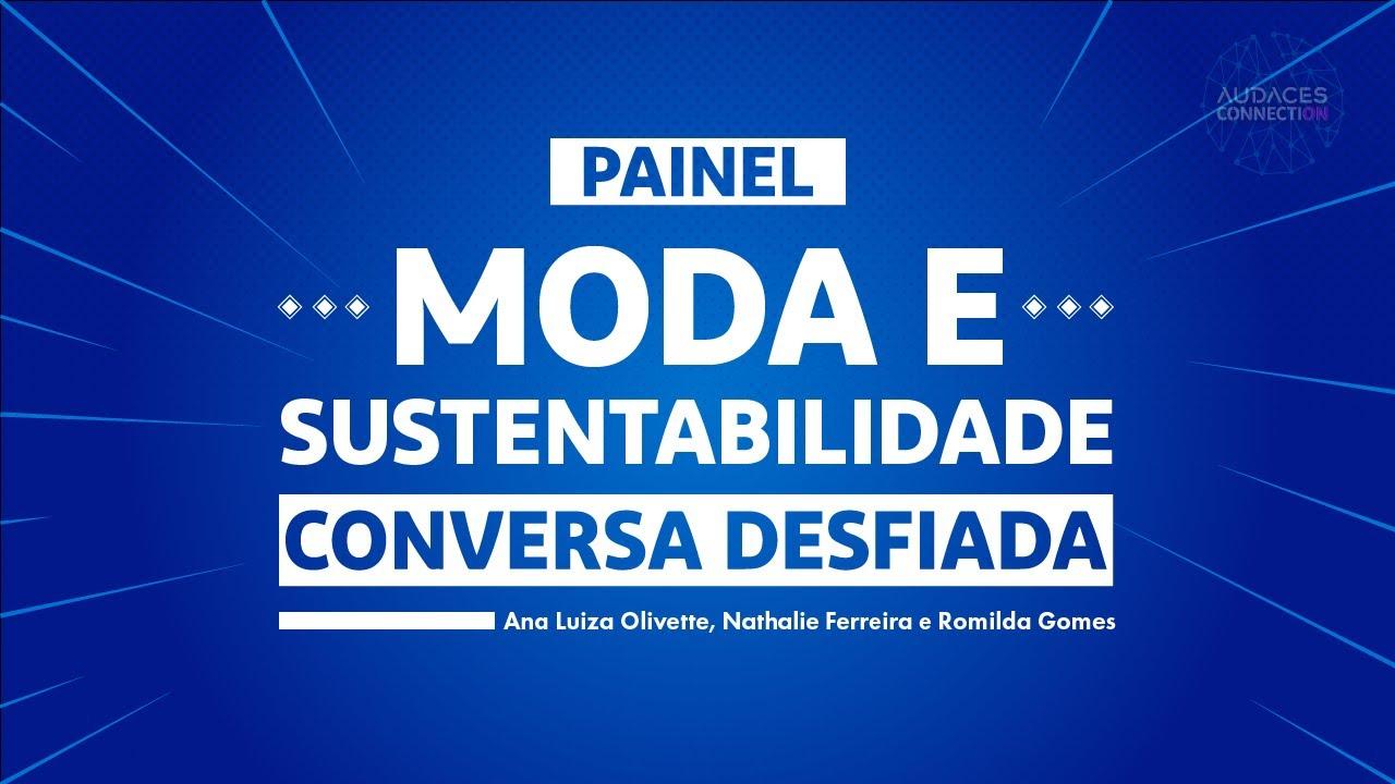 Painel Moda e Sustentabilidade - Audaces Connection