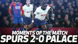 MOMENTS OF THE MATCH | Spurs 2-0 Crystal Palace