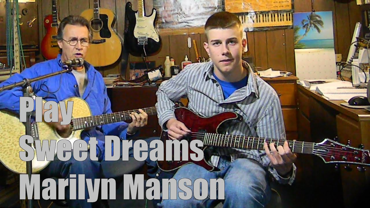 Sweet Dreams Marilyn Manson Cover With Lyricstabchords To Play