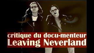 LEAVING NEVERLAND : critique du docu-menteur (+12 ans)