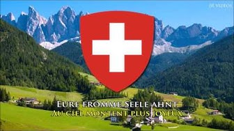 L´hymne national suisse (Français) - Anthem of Switzerland