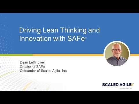 Driving Innovation in the Enterprise with Lean Thinking and SAFe