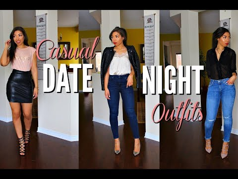 CASUAL DATE NIGHT OUTFITS | 5 DATE OUTFIT IDEAS + LOOKBOOK | HOW TO LOOK STYLISH ON A DATE. Http://Bit.Ly/2GPkyb3